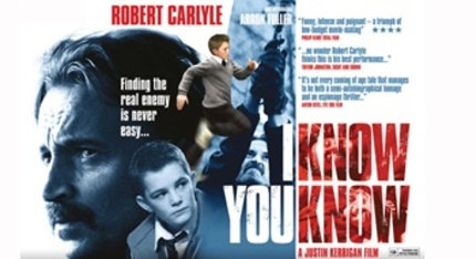 Meet Robert Carlyle, Father And Spy In Justin Kerrigan's I KNOW YOU KNOW